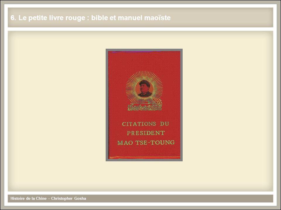 Histoire de la Chine – Christopher Gosha 6. Le petite livre rouge : bible et manuel maoïste