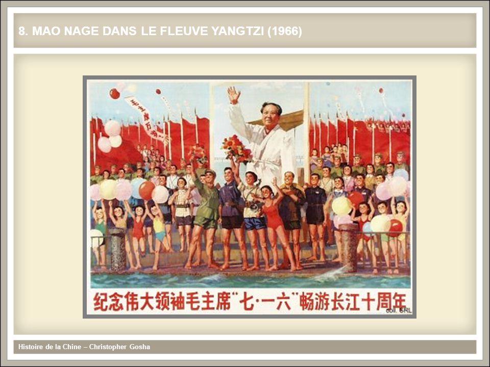 Histoire de la Chine – Christopher Gosha 8. MAO NAGE DANS LE FLEUVE YANGTZI (1966)