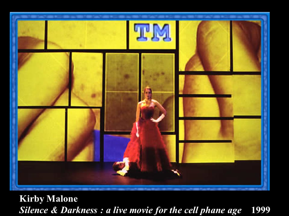 Kirby Malone Silence & Darkness : a live movie for the cell phane age 1999