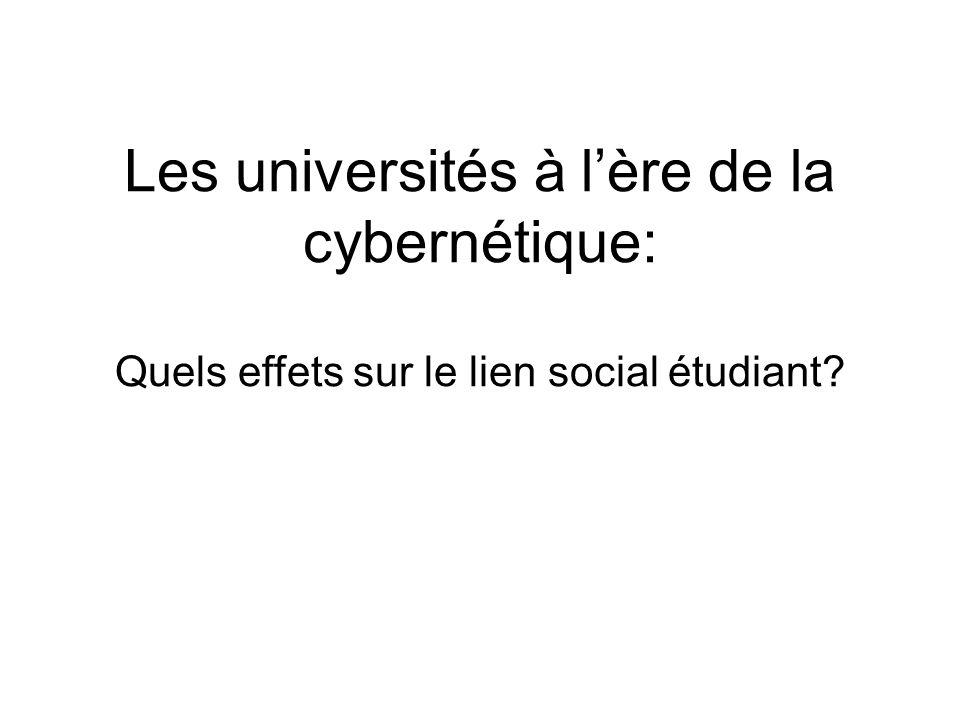 Les universités à lère de la cybernétique: Quels effets sur le lien social étudiant?