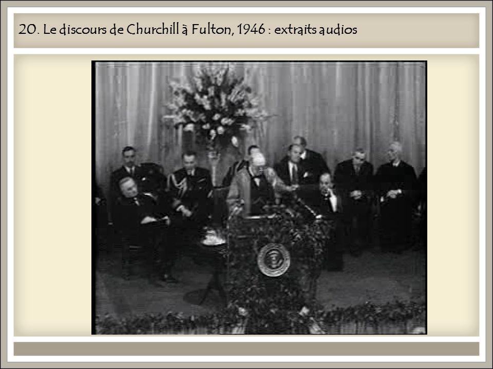 20. Le discours de Churchill à Fulton, 1946 : extraits audios