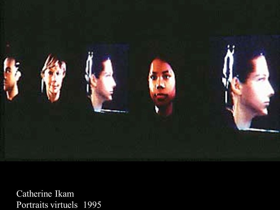 Catherine Ikam Portraits virtuels 1995