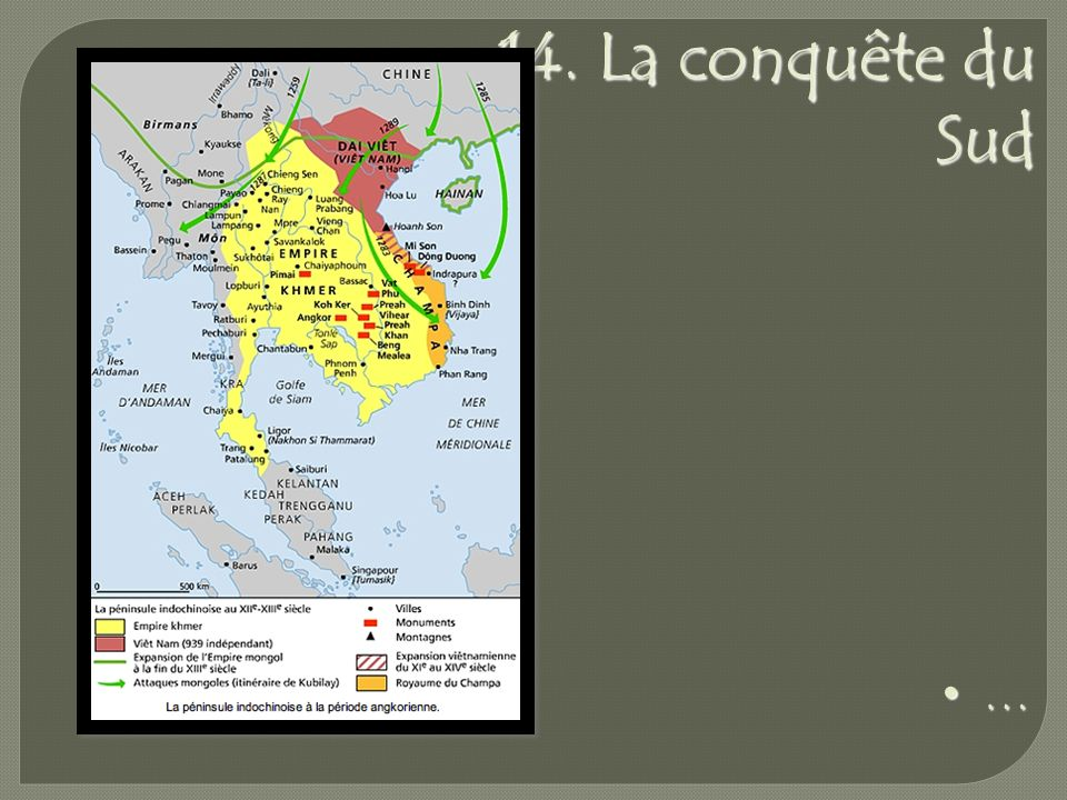 14. La conquête du Sud …