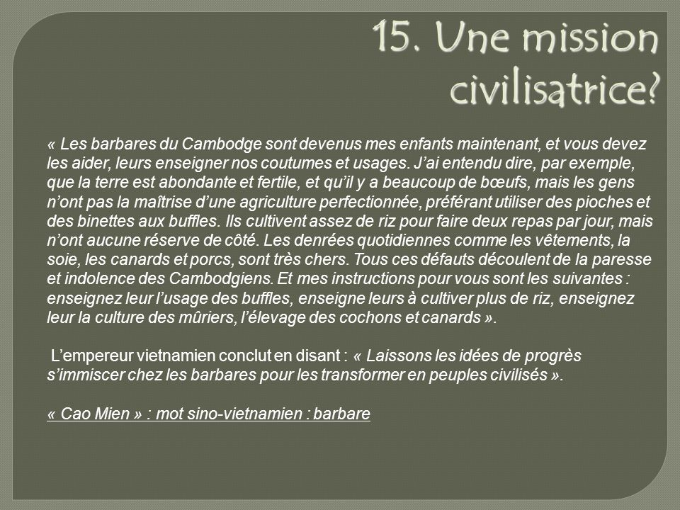 15. Une mission civilisatrice.