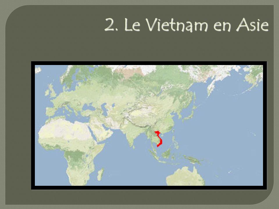 2. Le Vietnam en Asie