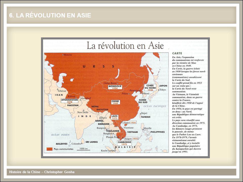 Histoire de la Chine – Christopher Gosha 6. LA RÉVOLUTION EN ASIE