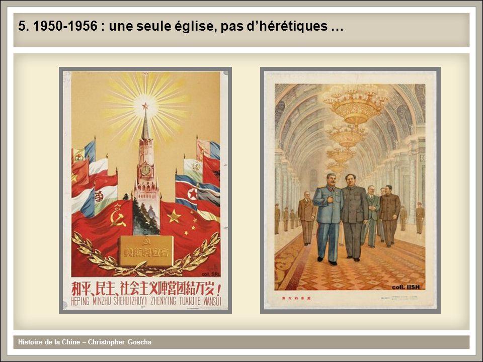 Histoire de la Chine – Christopher Goscha 5. 1950-1956 : une seule église, pas dhérétiques …