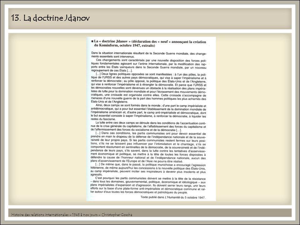 13. La doctrine Jdanov Histoire des relations internationales – 1945 à nos jours – Christopher Goscha