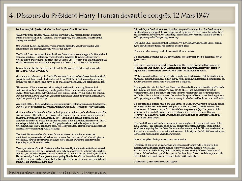 4. Discours du Président Harry Truman devant le congrès, 12 Mars 1947 Histoire des relations internationales – 1945 à nos jours – Christopher Goscha