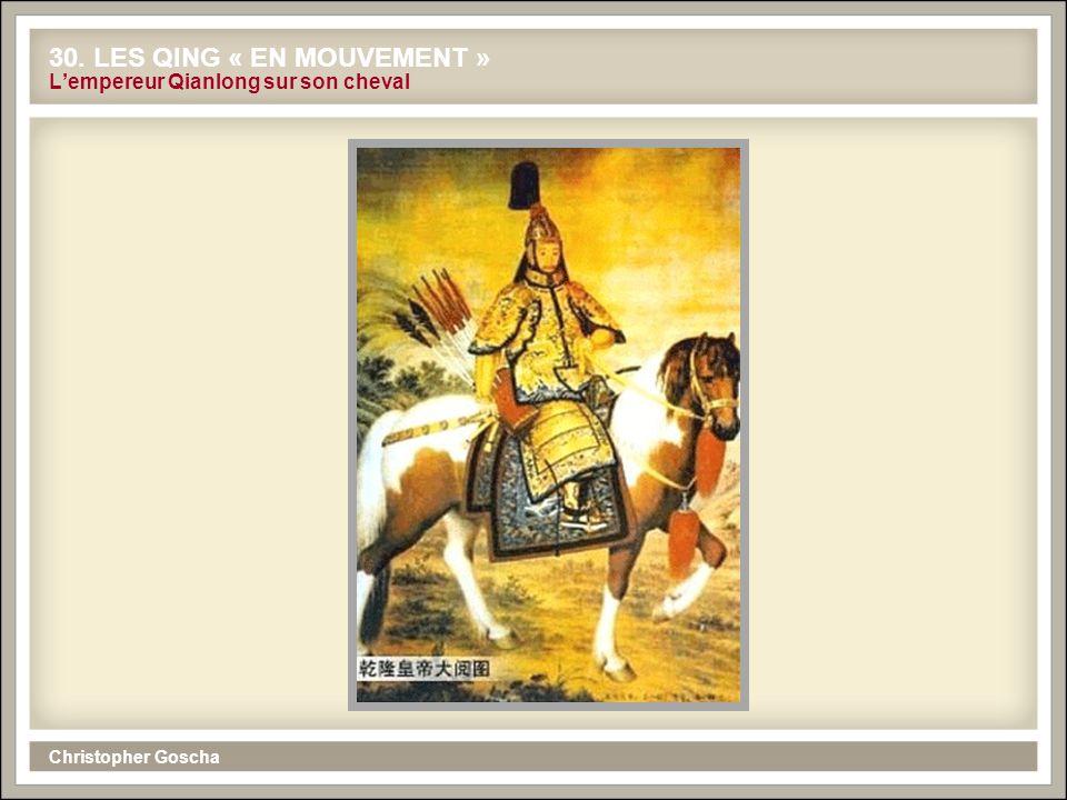 Christopher Goscha 30. LES QING « EN MOUVEMENT » Lempereur Qianlong sur son cheval