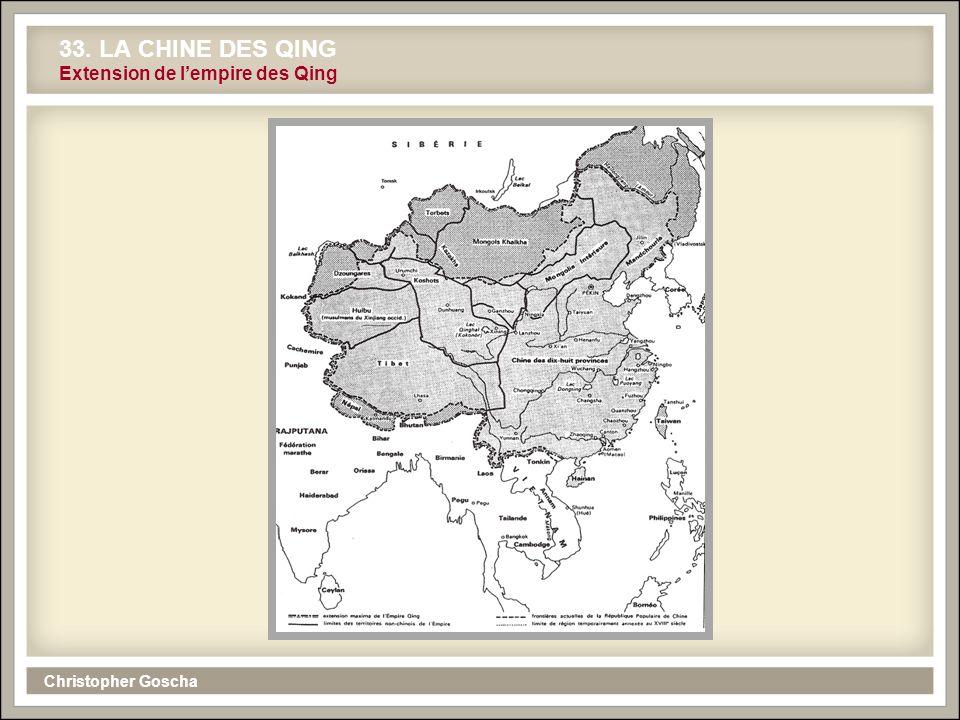 Christopher Goscha 33. LA CHINE DES QING Extension de lempire des Qing