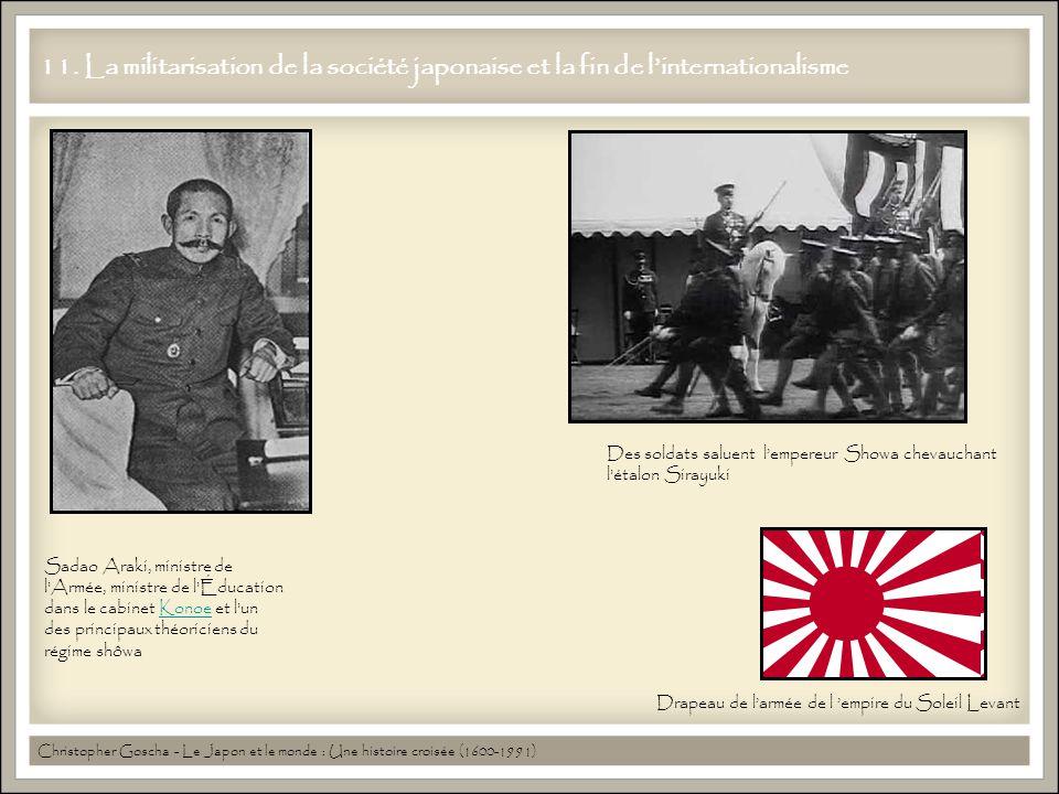 11. La militarisation de la société japonaise et la fin de linternationalisme Christopher Goscha - Le Japon et le monde : Une histoire croisée (1600-1