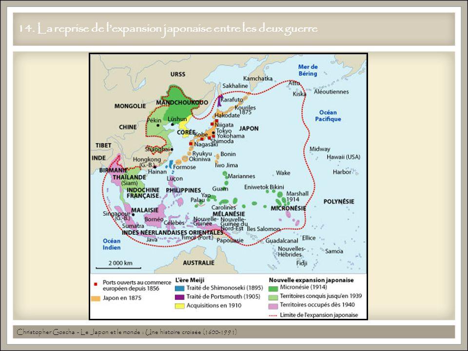 14. La reprise de lexpansion japonaise entre les deux guerre Christopher Goscha - Le Japon et le monde : Une histoire croisée (1600-1991)