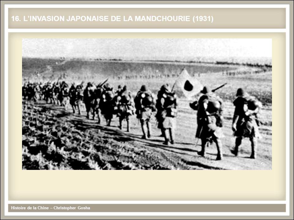 Histoire de la Chine – Christopher Gosha 16. LINVASION JAPONAISE DE LA MANDCHOURIE (1931)