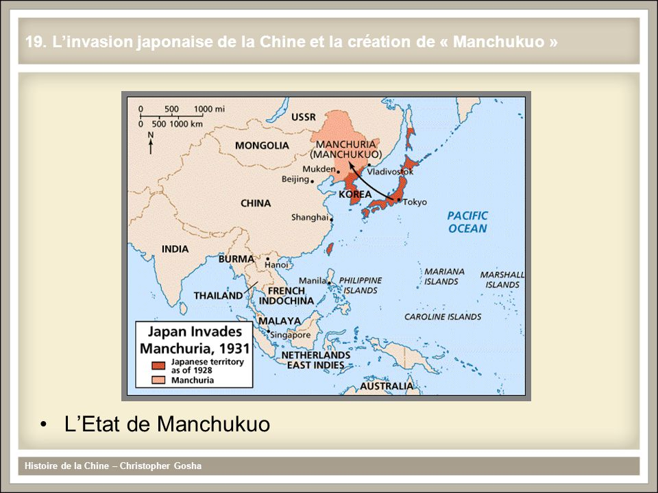 LEtat de Manchukuo Histoire de la Chine – Christopher Gosha 19.