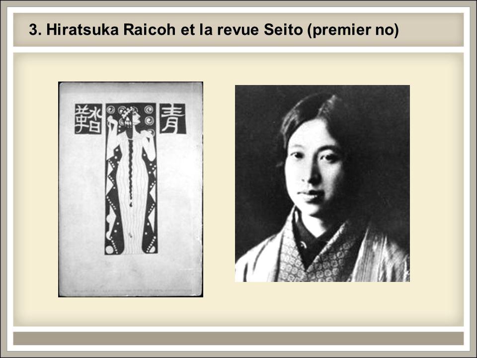 3. Hiratsuka Raicoh et la revue Seito (premier no)