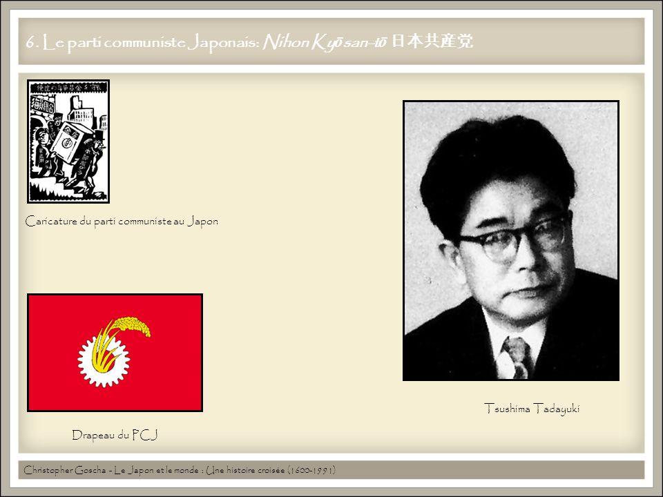 6. Le parti communiste Japonais: Nihon Ky ō san-t ō Christopher Goscha - Le Japon et le monde : Une histoire croisée (1600-1991) Tsushima Tadayuki Car