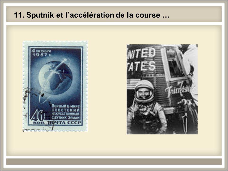 11. Sputnik et laccélération de la course …
