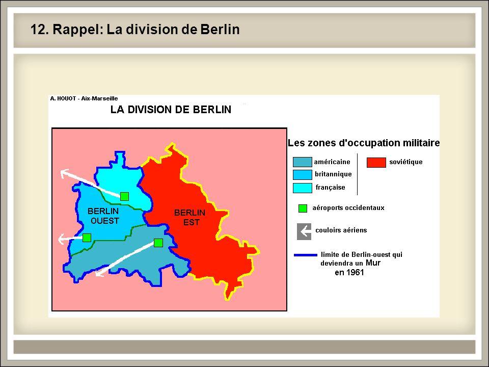 12. Rappel: La division de Berlin