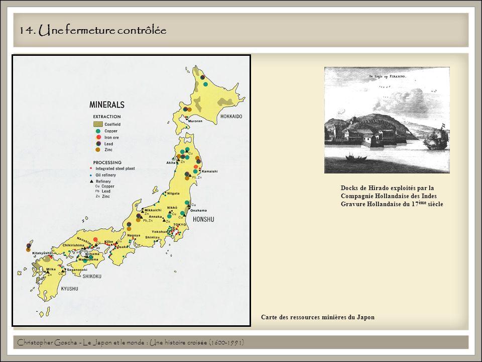 14. Une fermeture contrôlée Carte des ressources minières du Japon Docks de Hirado exploités par la Compagnie Hollandaise des Indes Gravure Hollandais