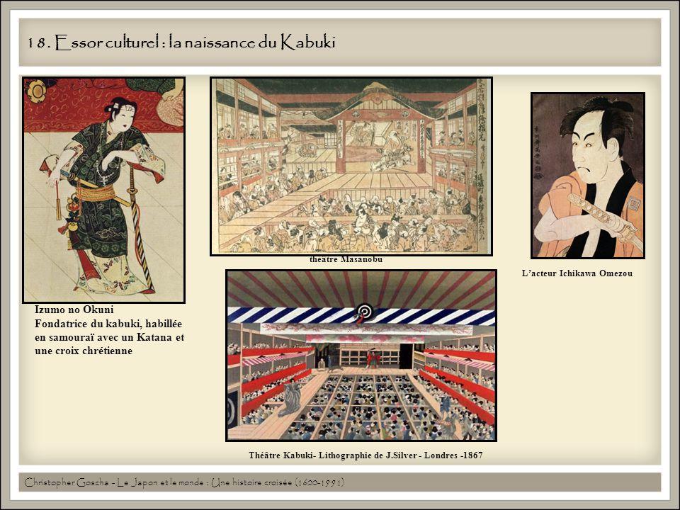 18. Essor culturel : la naissance du Kabuki Izumo no Okuni Fondatrice du kabuki, habillée en samouraï avec un Katana et une croix chrétienne théâtre M