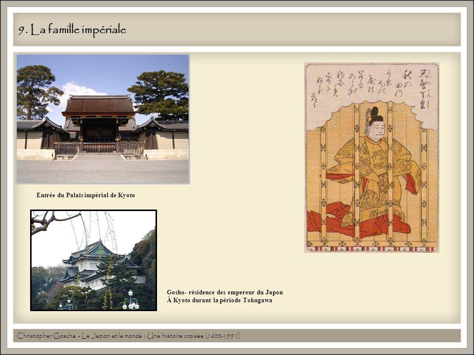 9. La famille impériale Entrée du Palais impérial de Kyoto Gosho- résidence des empereur du Japon À Kyoto durant la période Tokugawa Christopher Gosch
