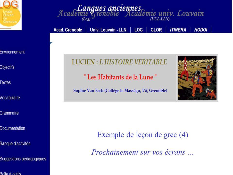 HELIOS CNARELA 2005 Exemple de leçon de grec (1) Adresse sur la Toile : http://helios.fltr.ucl.ac.be/vanesch/PLATON/default.htm Exemple de leçon de grec (4) Prochainement sur vos écrans … Exemple de leçon de latin (1) Adresse sur la Toile : http://helios.fltr.ucl.ac.be/vanesch/PASSION/default.htm