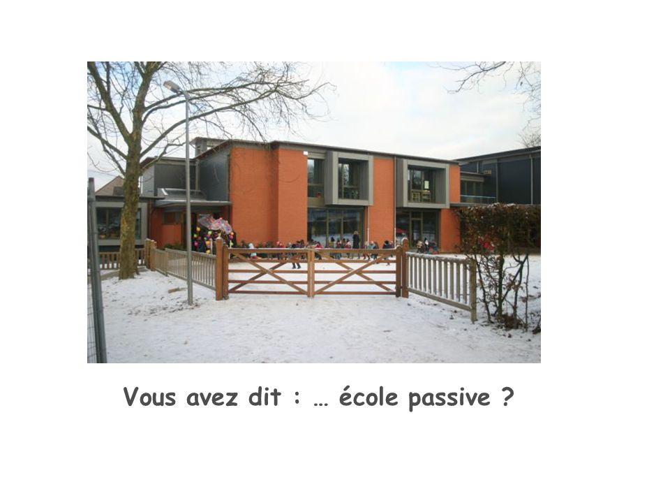 Vous avez dit : … école passive