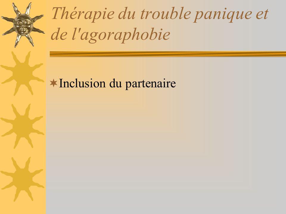 Thérapie du trouble panique et de l'agoraphobie Inclusion du partenaire