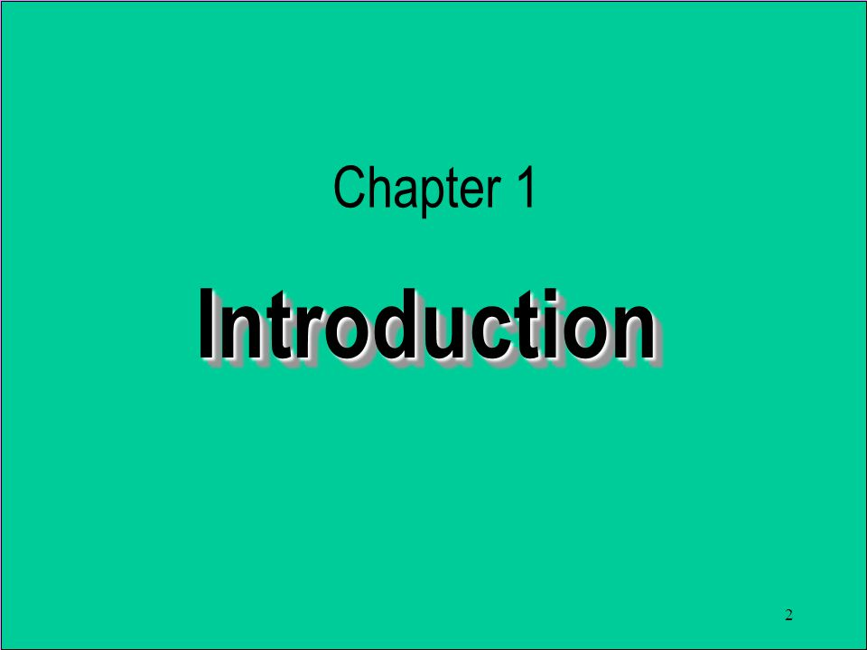 2 IntroductionIntroduction Chapter 1