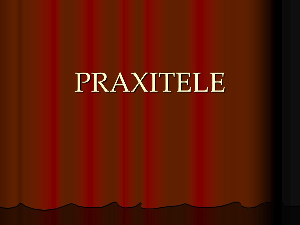 LE LOUVRE (2007) sources: Alain Pasquier et Jean- Luc Martinez « Praxitèle est le premier sculpteur grec à donner au marbre la forme dune femme nue.
