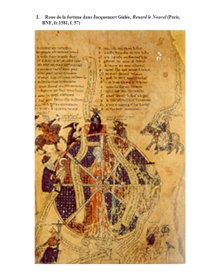 I. Roue de la fortune dans Jacquemart Gielée, Renard le Nouvel (Paris, BNF, fr.1581, f. 57)
