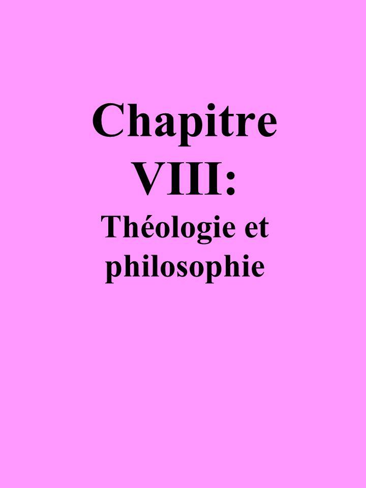 Chapitre VIII: Théologie et philosophie