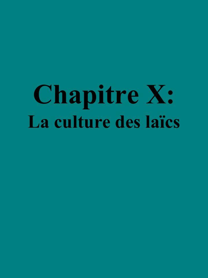 Chapitre X: La culture des laïcs