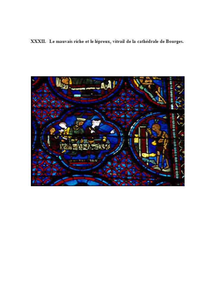 XXXII. Le mauvais riche et le lépreux, vitrail de la cathédrale de Bourges.
