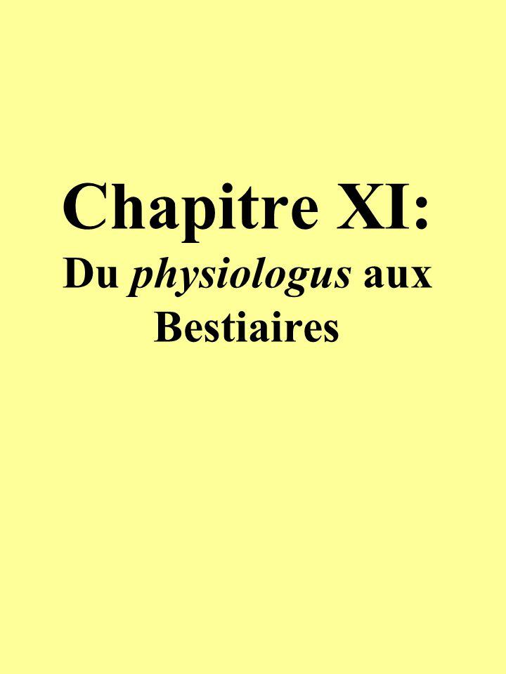 Chapitre XI: Du physiologus aux Bestiaires