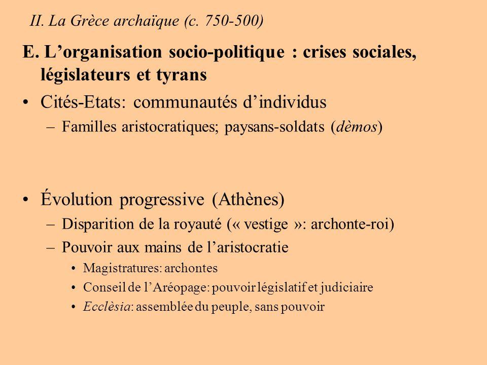 II.La Grèce archaïque (c. 750-500) E.