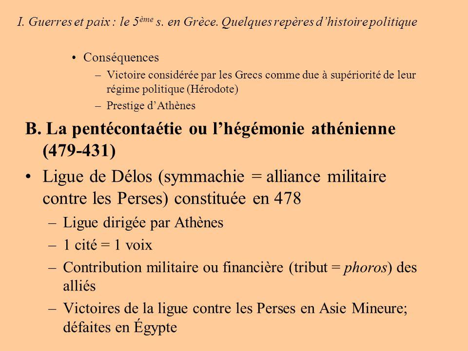 I.Guerres et paix : le 5 ème s. en Grèce.