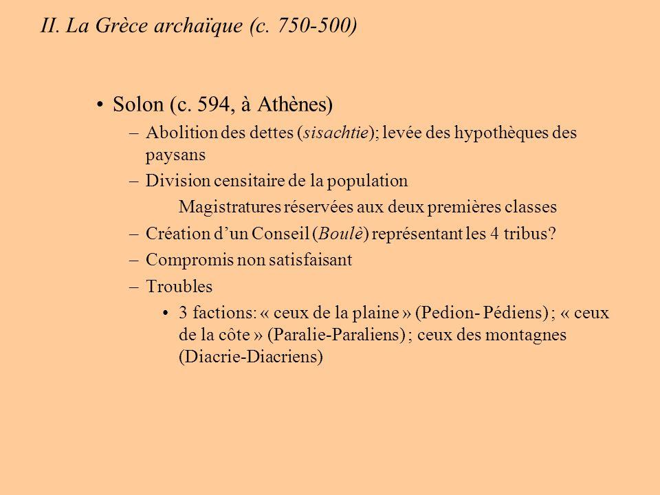 II.La Grèce archaïque (c. 750-500) Solon (c.