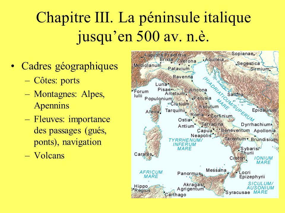 Chapitre III.La péninsule italique jusquen 500 av.