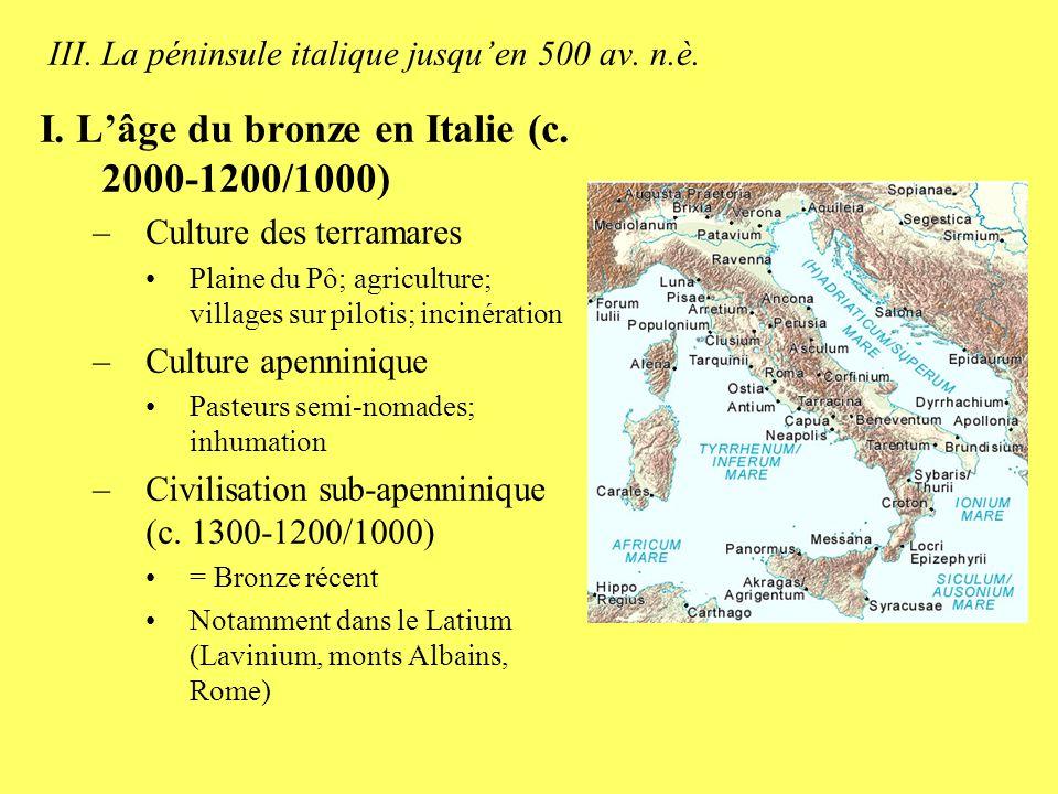 III.La péninsule italique jusquen 500 av. n.è. II.