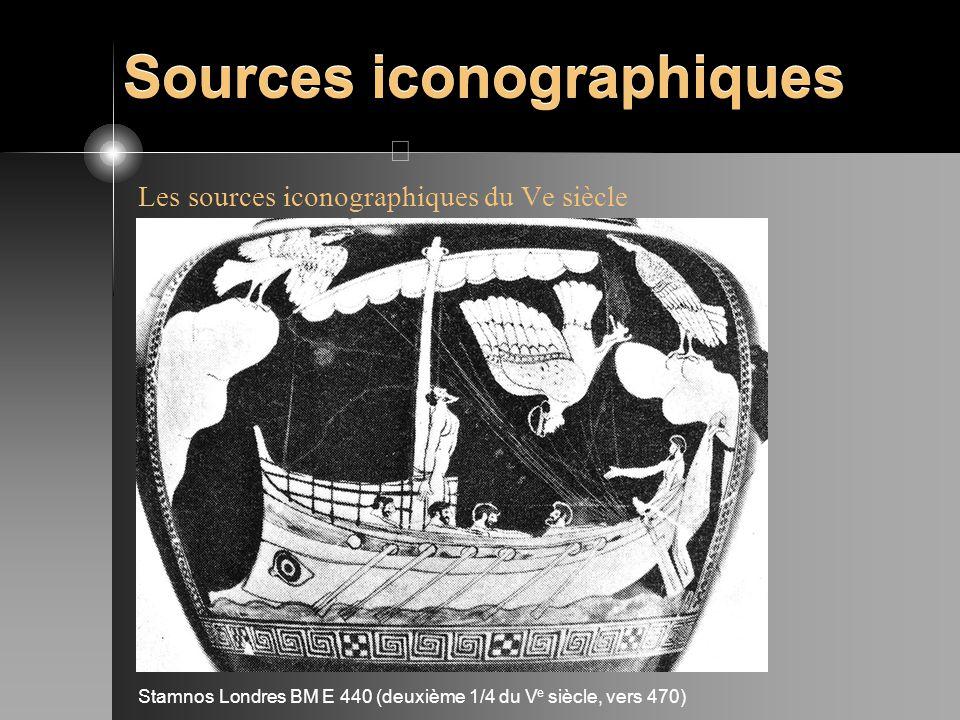 Sources iconographiques Les sources iconographiques du Ve siècle Stamnos Londres BM E 440 (deuxième 1/4 du V e siècle, vers 470)