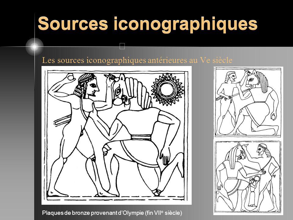 Sources iconographiques Les sources iconographiques antérieures au Ve siècle Plaques de bronze provenant dOlympie (fin VII e siècle)