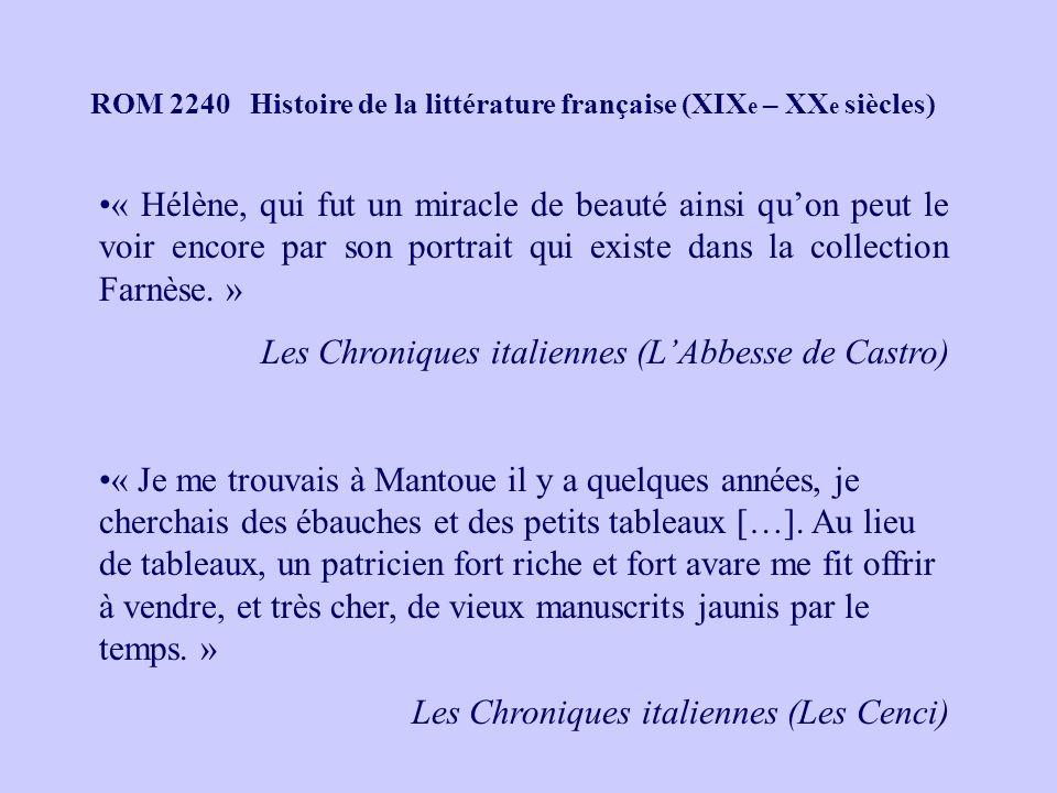 ROM 2240 Histoire de la littérature française (XIX e – XX e siècles) « Hélène, qui fut un miracle de beauté ainsi quon peut le voir encore par son portrait qui existe dans la collection Farnèse.