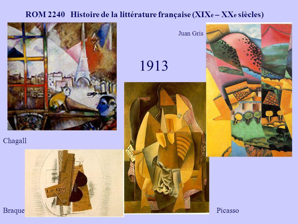 ROM 2240 Histoire de la littérature française (XIX e – XX e siècles) 1913 Chagall PicassoBraque Juan Gris