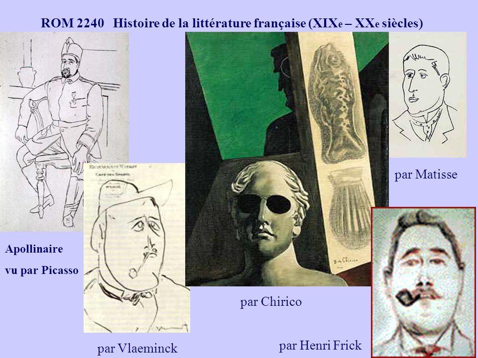 ROM 2240 Histoire de la littérature française (XIX e – XX e siècles) par Matisse Apollinaire vu par Picasso par Vlaeminck par Chirico par Henri Frick