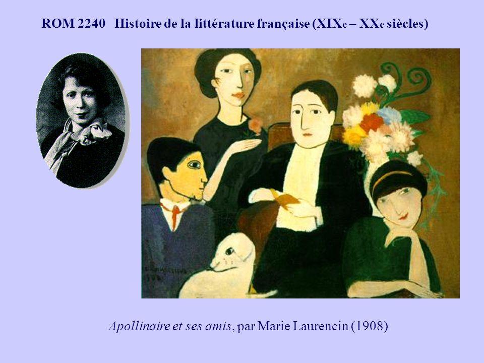 ROM 2240 Histoire de la littérature française (XIX e – XX e siècles) Apollinaire et ses amis, par Marie Laurencin (1908)
