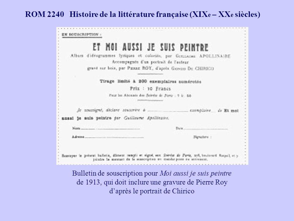 ROM 2240 Histoire de la littérature française (XIX e – XX e siècles) Bulletin de souscription pour Moi aussi je suis peintre de 1913, qui doit inclure une gravure de Pierre Roy daprès le portrait de Chirico