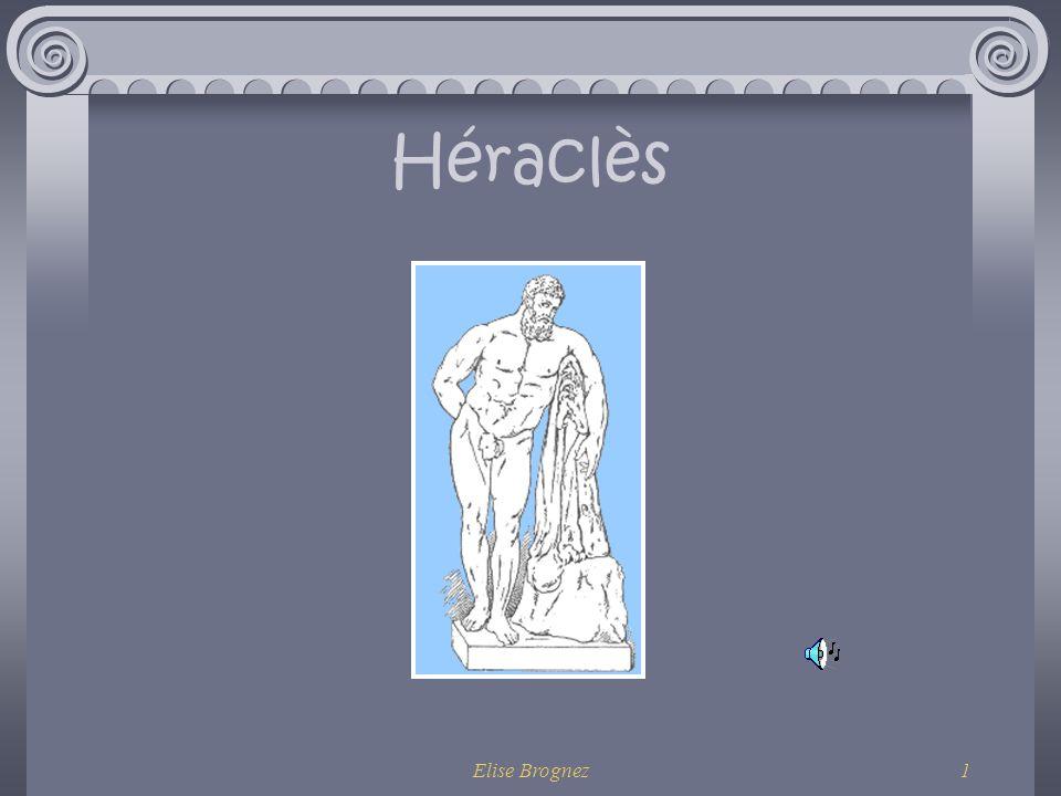 Elise Brognez1 Héraclès