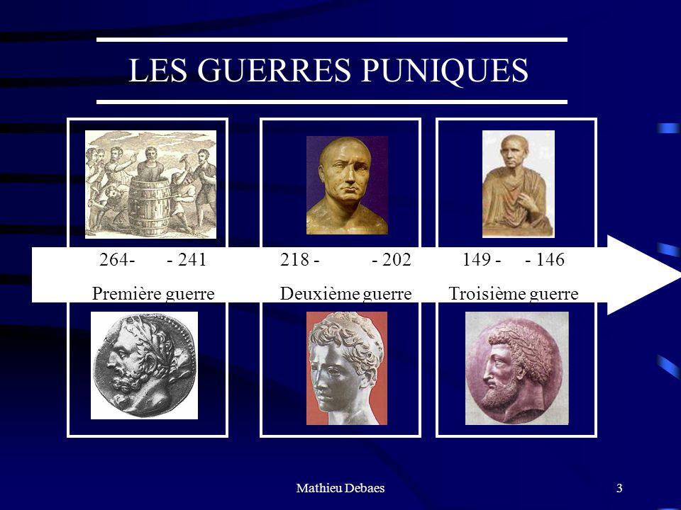Mathieu Debaes13 Les Guerres puniques Une guerre mondiale .